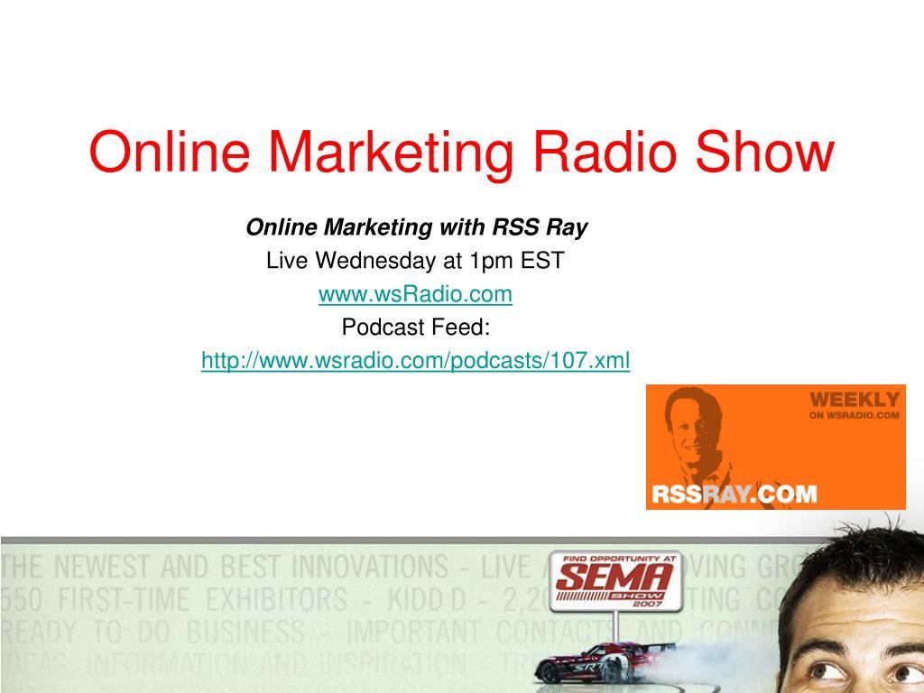 Online Marketing Radio Show