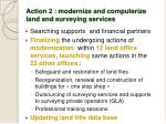 action 2 modernize and computerize land and surveying services