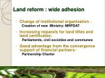 land reform wide adhesion
