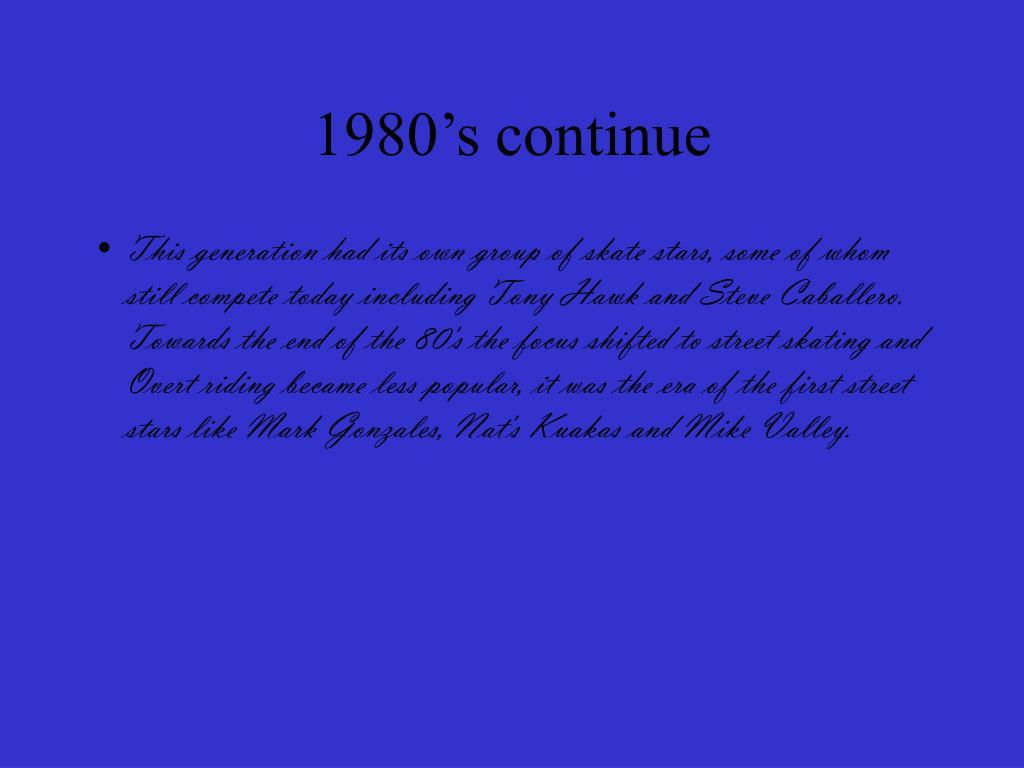 1980's continue