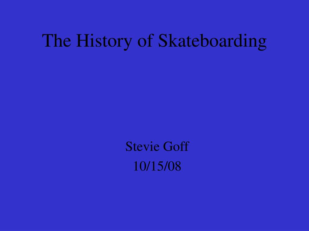 the history of skateboarding l.