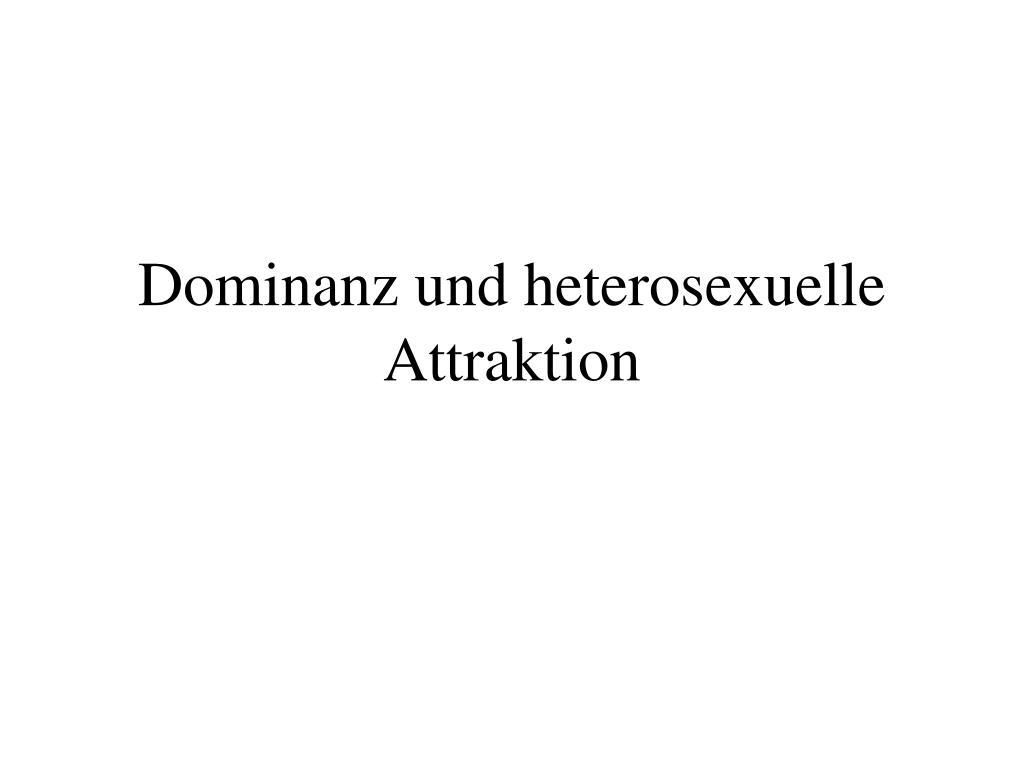 dominanz und heterosexuelle attraktion l.