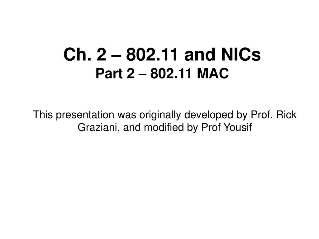 ch 2 802 11 and nics part 2 802 11 mac l.