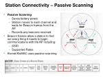 station connectivity passive scanning
