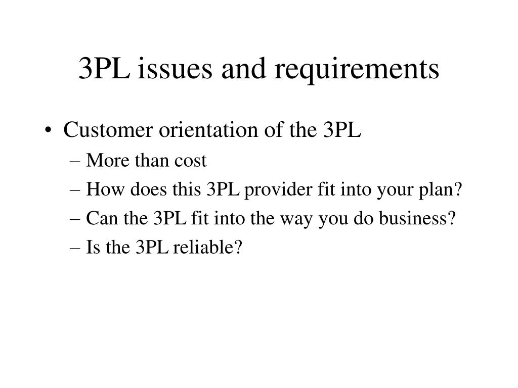 3PL issues and requirements