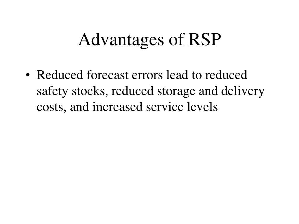Advantages of RSP