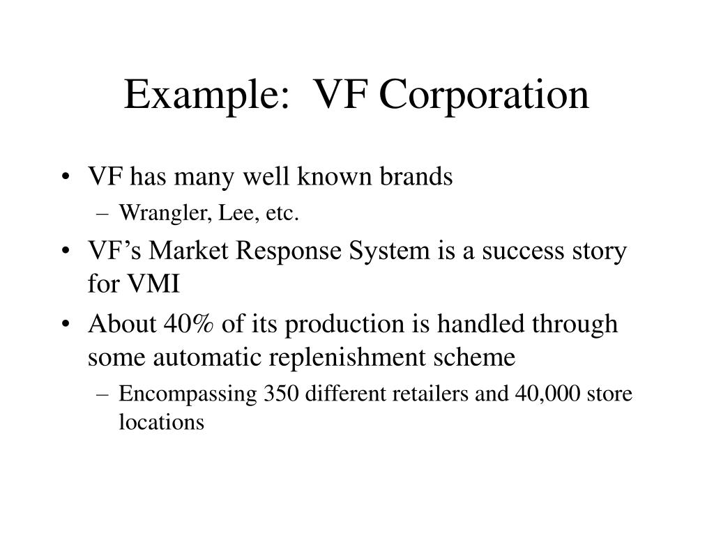 Example:  VF Corporation