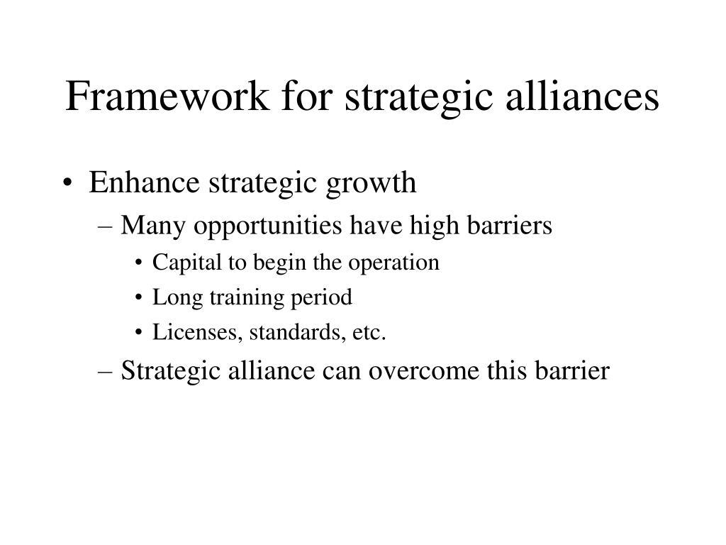 Framework for strategic alliances