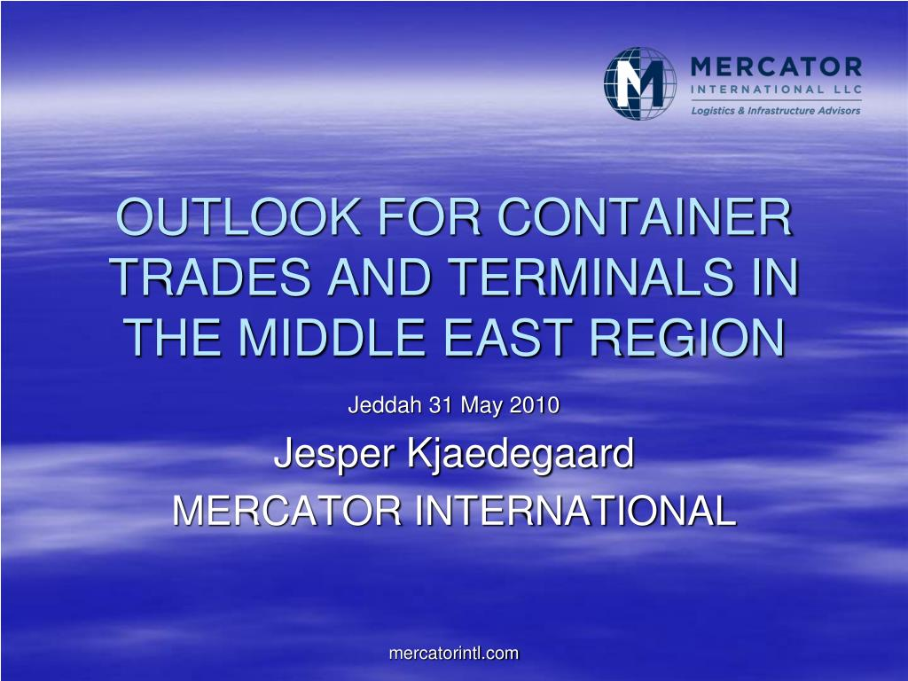 outlook for container trades and terminals in the middle east region l.