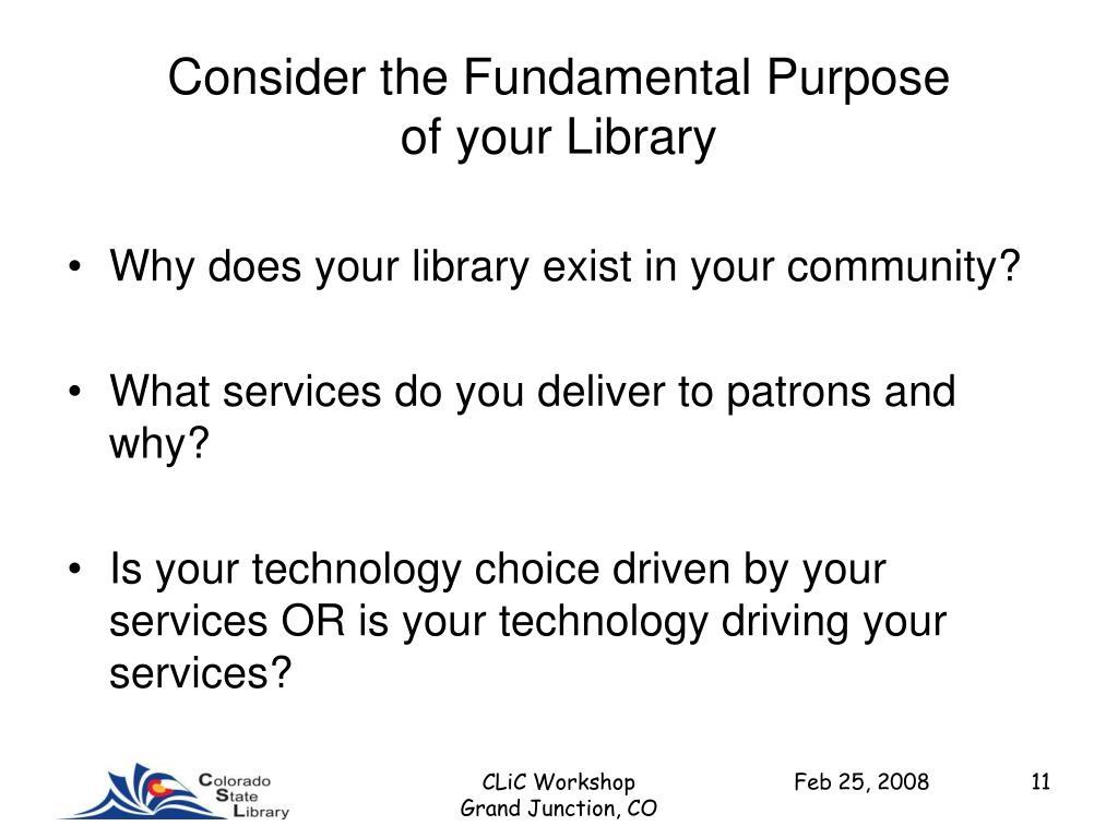 Consider the Fundamental Purpose