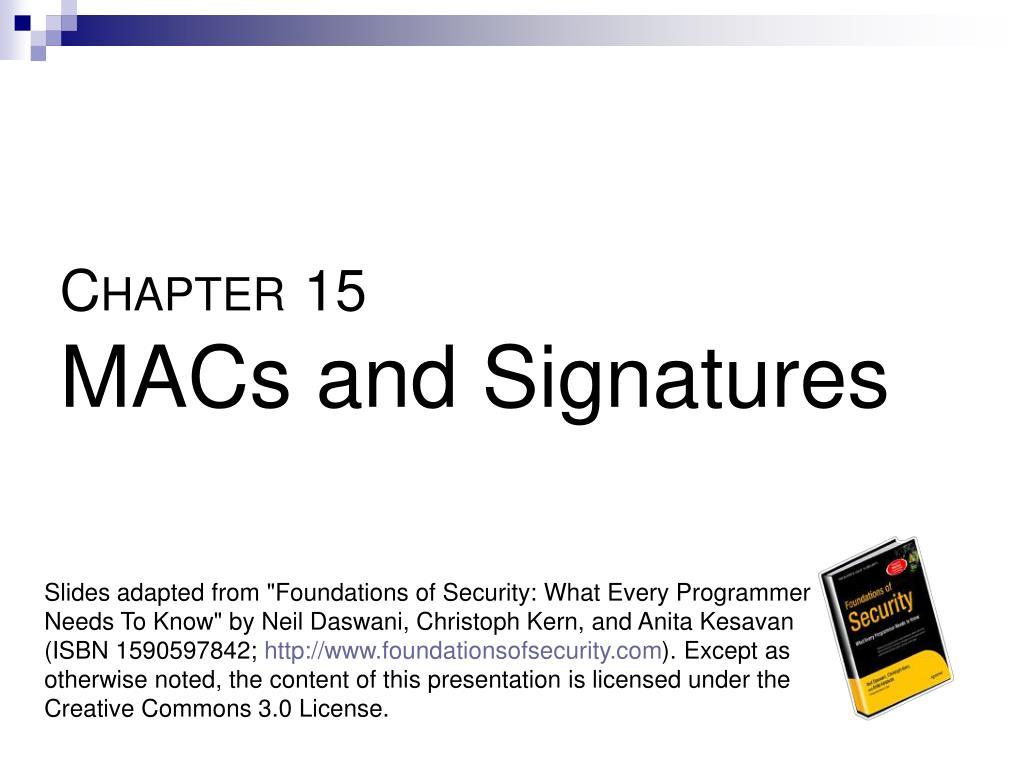 c hapter 15 macs and signatures l.