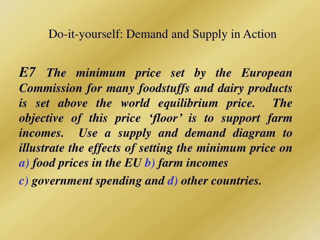 Do-it-yourself: Demand and Supply in Action