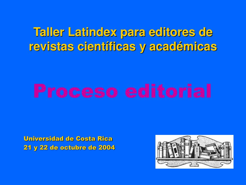 taller latindex para editores de revistas cient ficas y acad micas l.