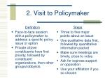 2 visit to policymaker