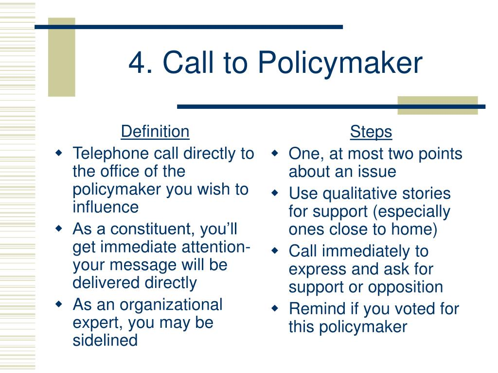 4. Call to Policymaker