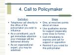 4 call to policymaker