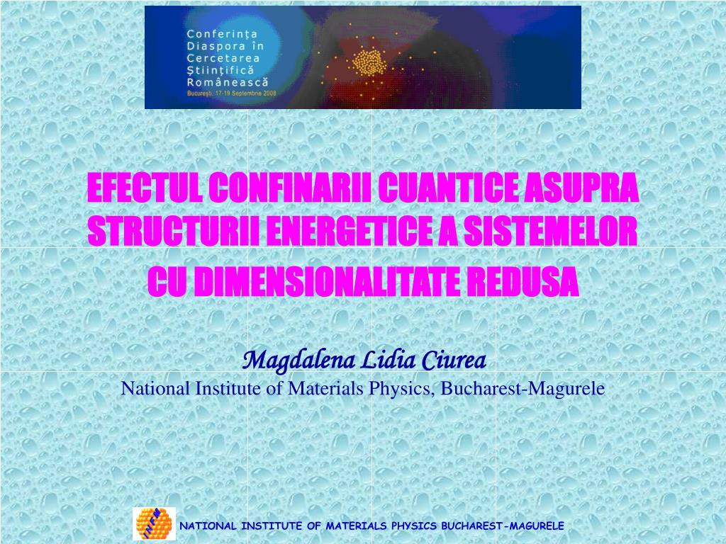 efectul confinarii cuantice asupra structurii energetice a sistemelor cu dimensionalitate redusa l.