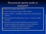 savanoryst sporte mada ar b tinyb17