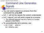 command line generates signals