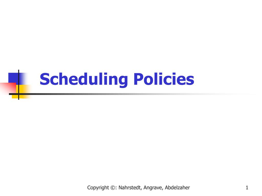scheduling policies l.