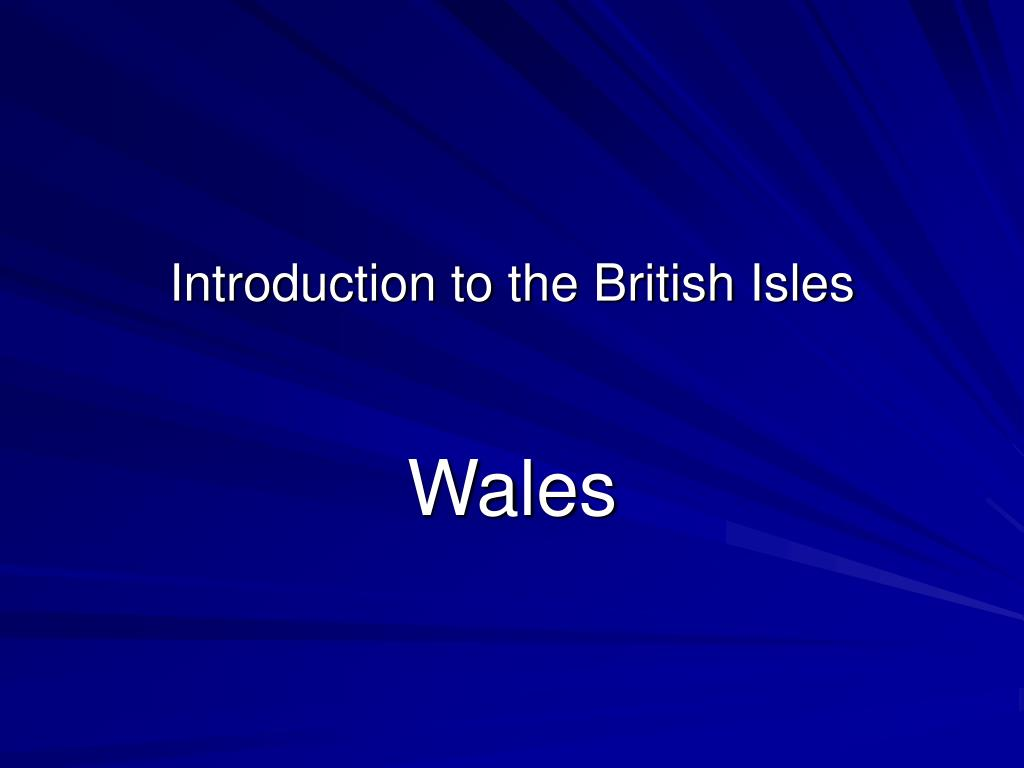 introduction to the british isles l.