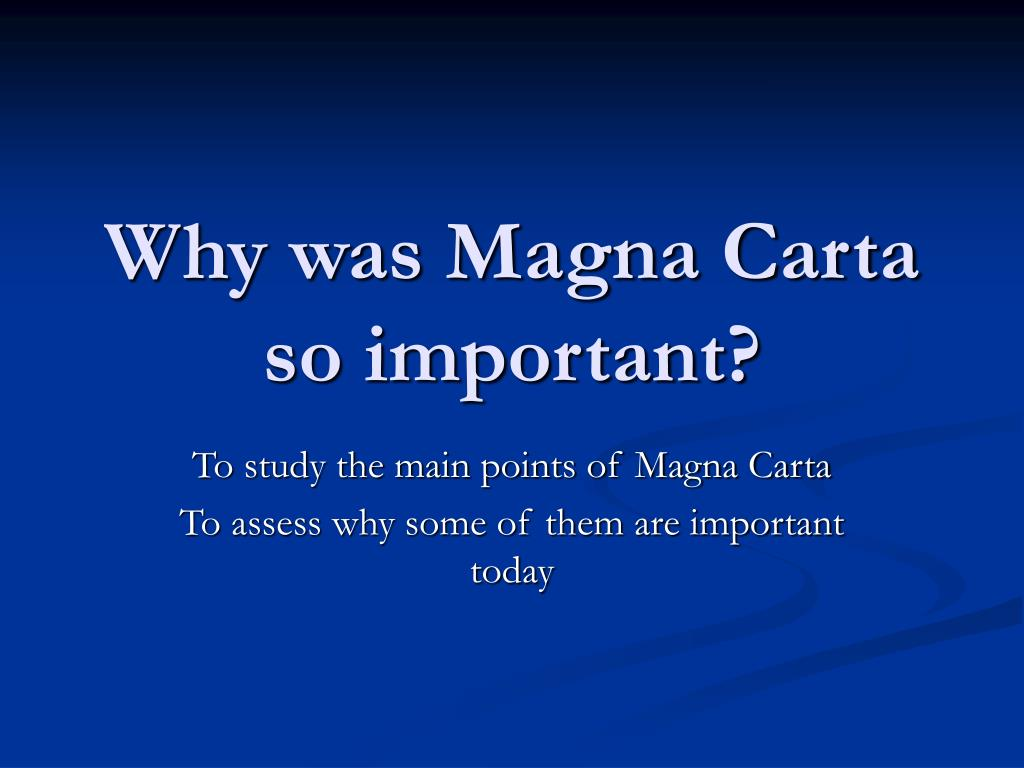 why was magna carta so important l.