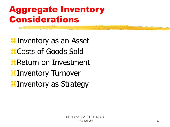 Aggregate Inventory Considerations