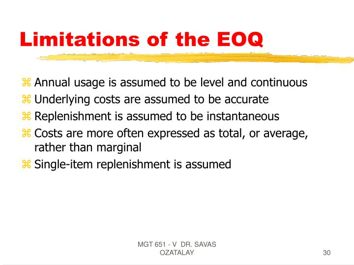 Limitations of the EOQ