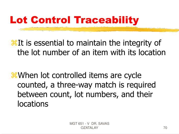 Lot Control Traceability