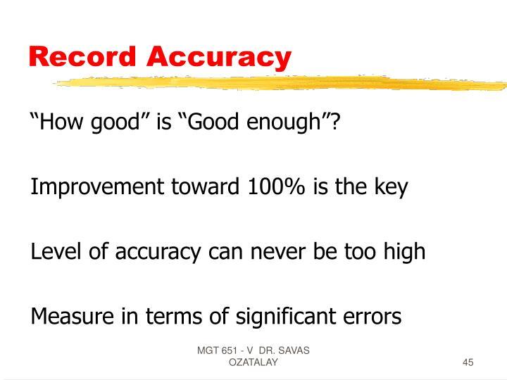 Record Accuracy