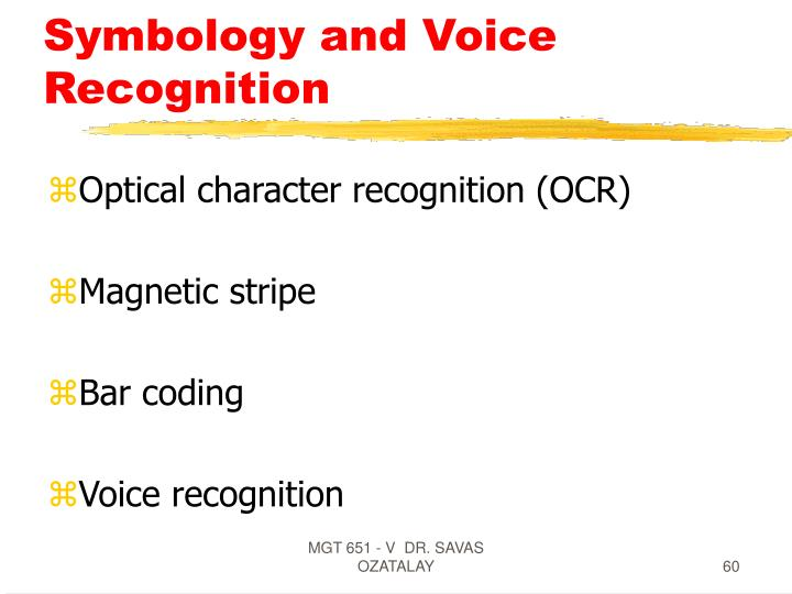 Symbology and Voice Recognition