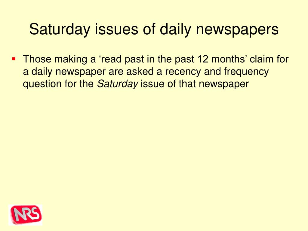 Saturday issues of daily newspapers