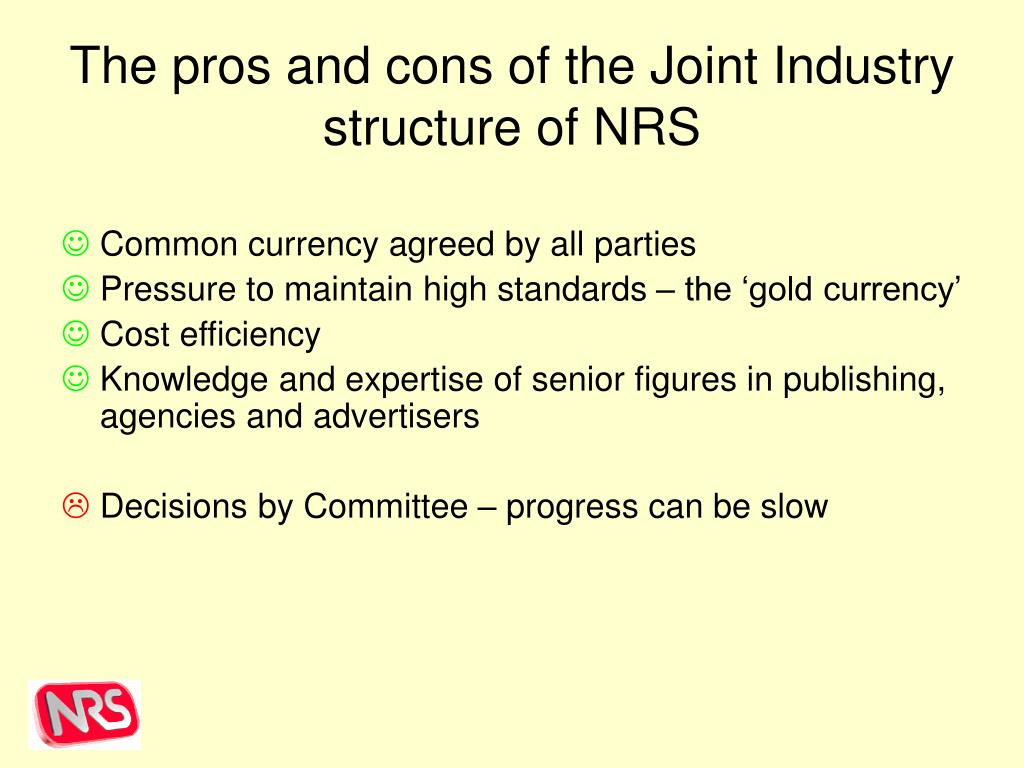 The pros and cons of the Joint Industry structure of NRS