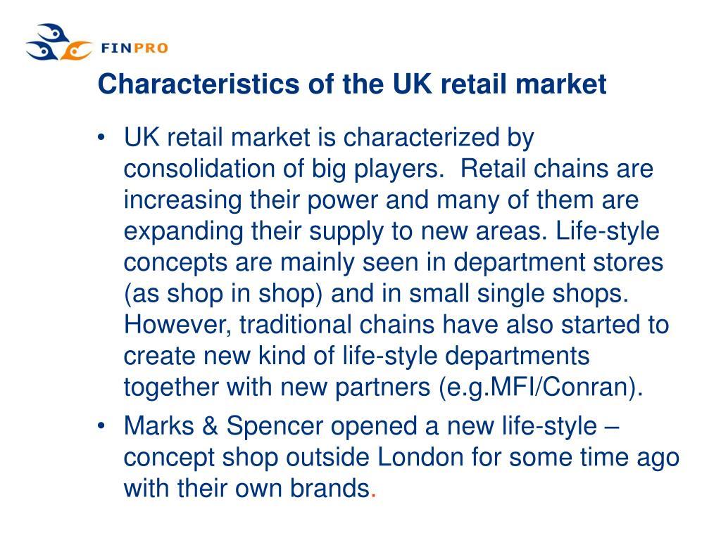 Characteristics of the UK retail market