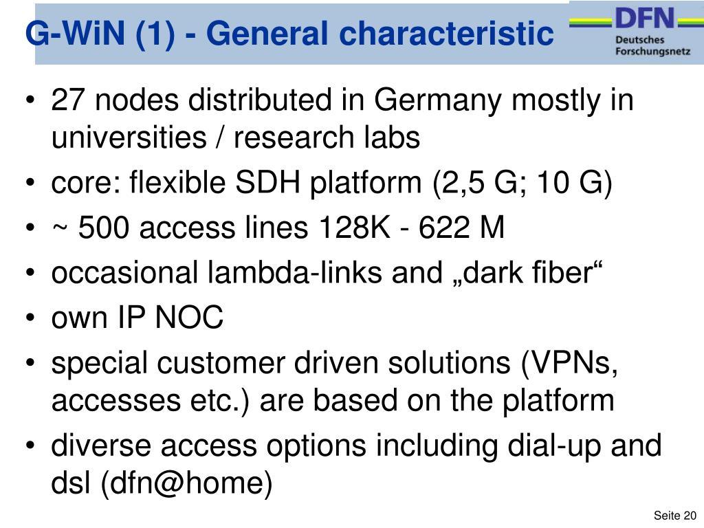 G-WiN (1) - General characteristic