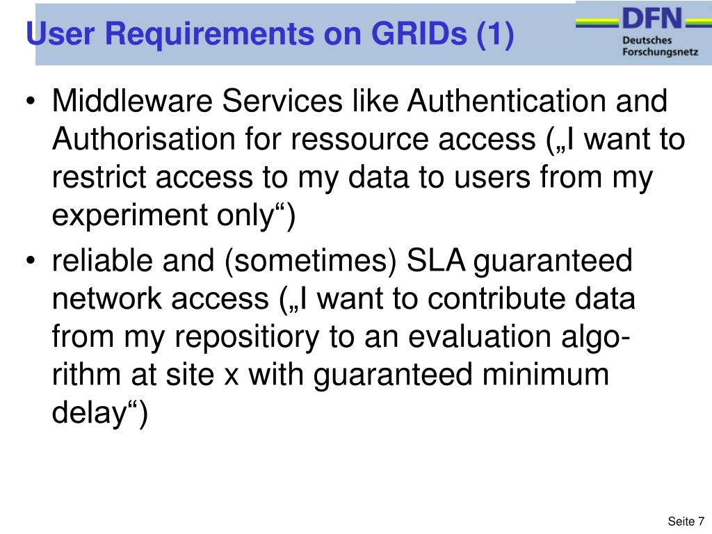User Requirements on GRIDs (1)