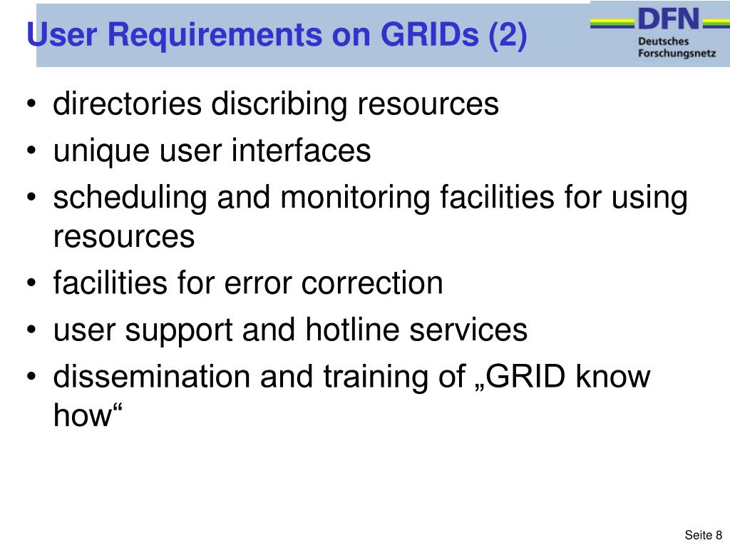 User Requirements on GRIDs (2)