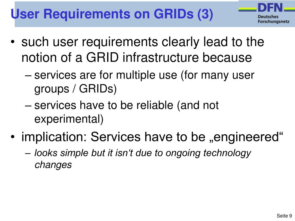 User Requirements on GRIDs (3)