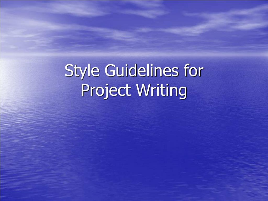 style guidelines for project writing l.