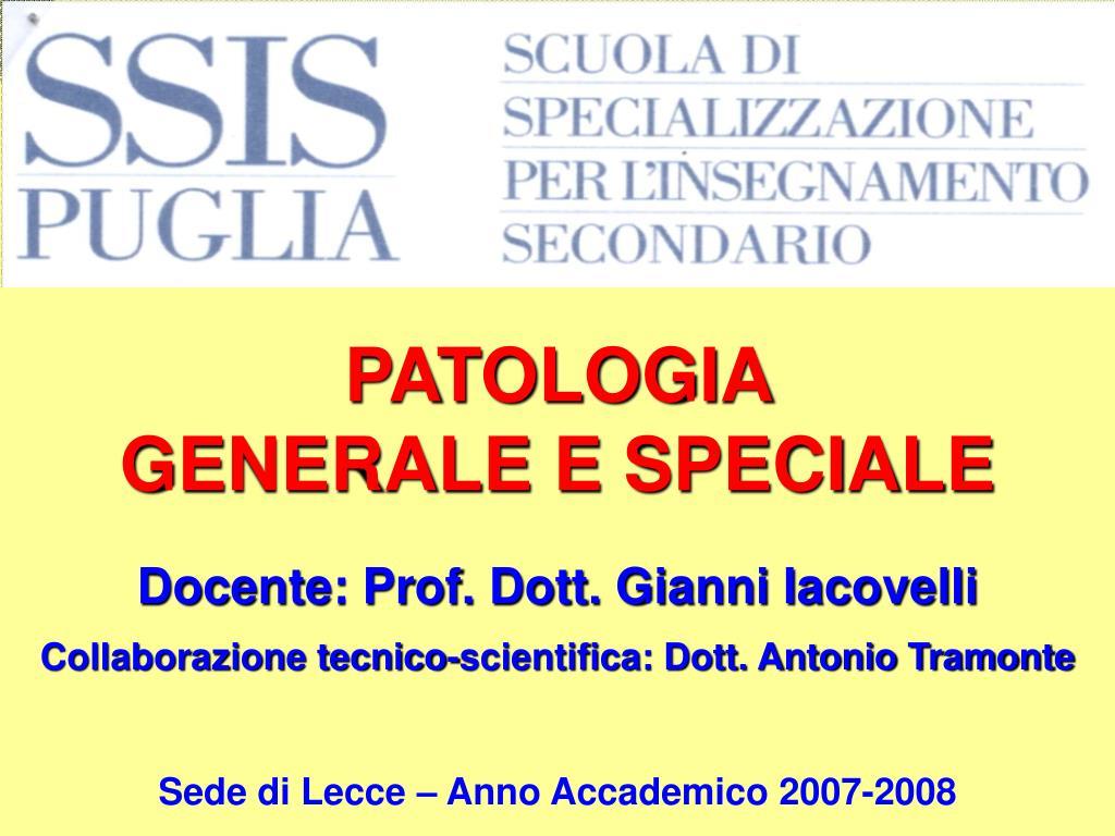 patologia generale e speciale l.