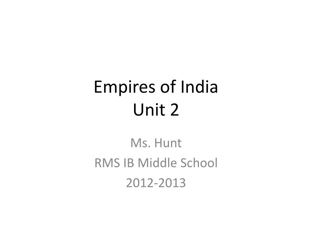 empires of india unit 2 l.