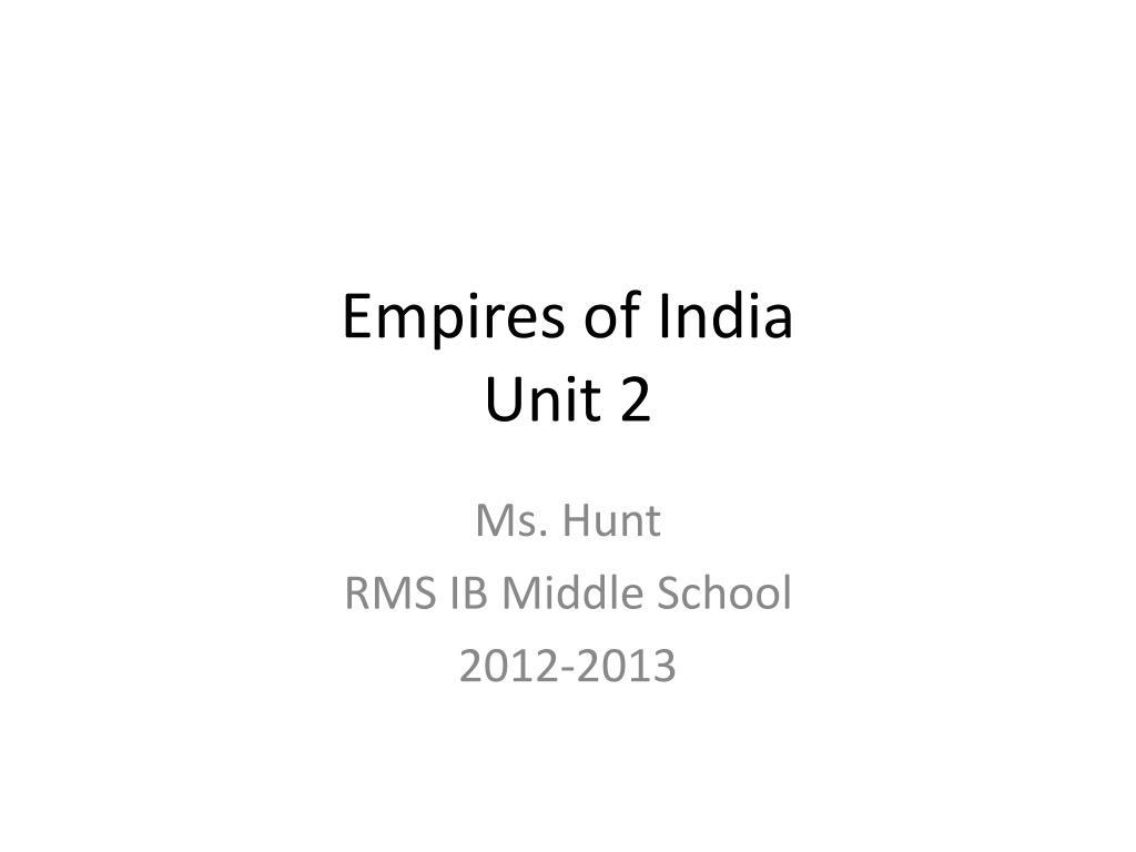 empires of india unit 2 l.