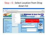step 6 select location from drop down list