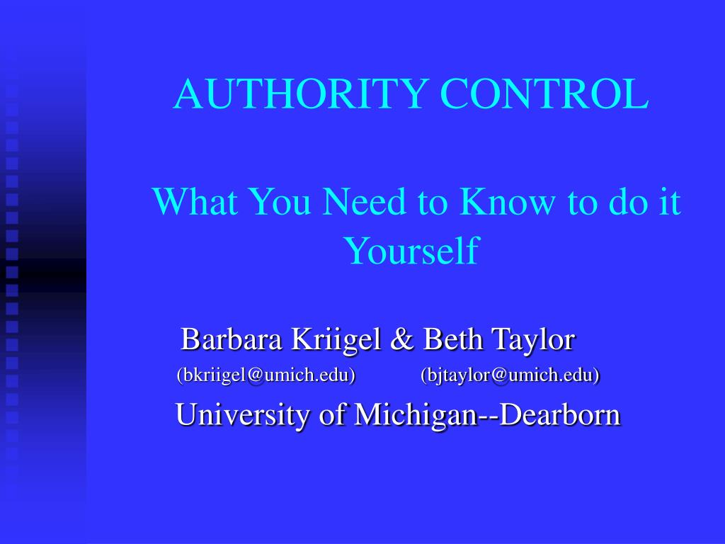 authority control what you need to know to do it yourself l.