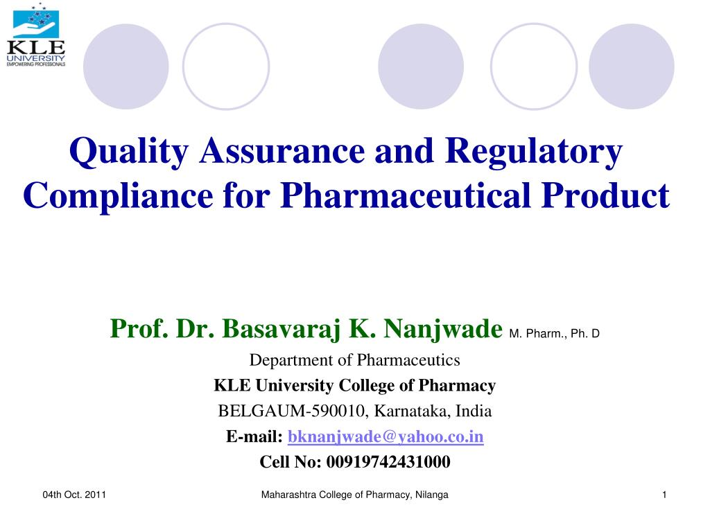 quality assurance and regulatory compliance for pharmaceutical product l.