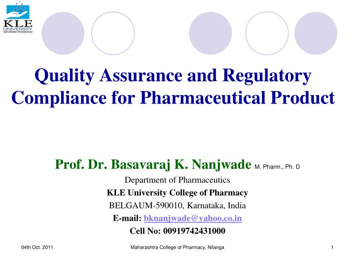 quality assurance and regulatory compliance for pharmaceutical product n.