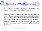 the system of quality assurance5
