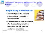 value addition of regulatory function to enhance quality assurance