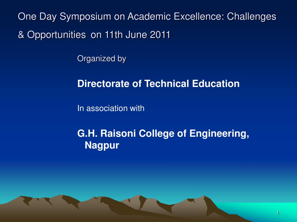 one day symposium on academic excellence challenges opportunities on 11th june 2011 l.