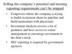 selling the company s potential and meeting reporting requirements can t be stopped